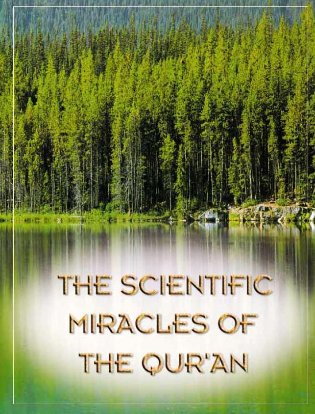 The Scientific Miracles of The Quran