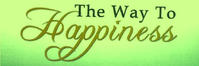 Copy of The Way to Happiness