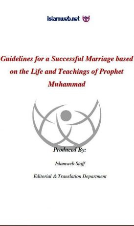 Guidlines For a Successful Marriage based on the Life and Teaching off Prophet Muhammad (PBUH)