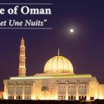 """Sultanate of Oman – """"Les Mille et Une Nuits"""""""